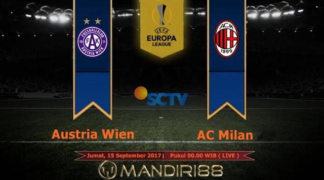 Prediksi Bola : Austria Wien Vs AC Milan , Jumat 15 September 2017 Pukul 00.00 WIB @ SCTV