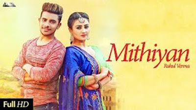 Mithiyan Song Lyrics - Rahul Verma | Love Sagar | Desi Beats Records