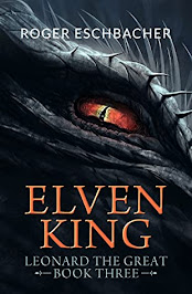 Elvenking: Leonard the Great, Book 3