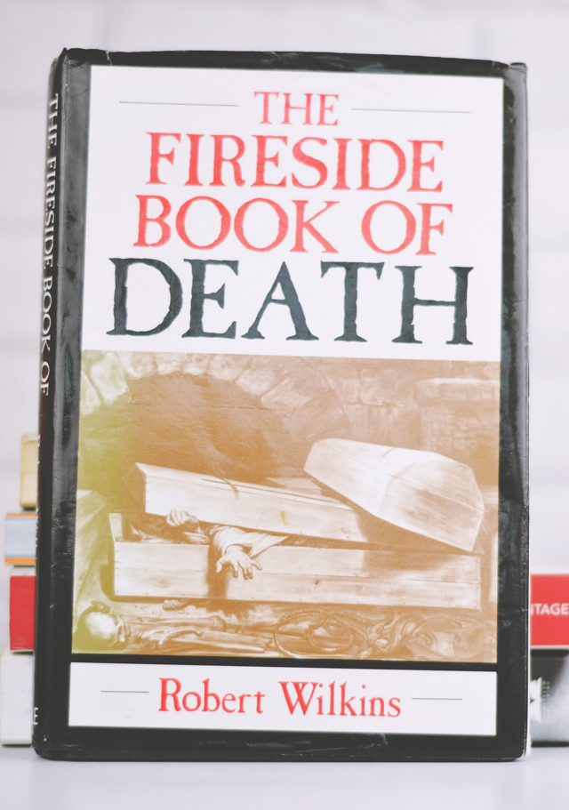 The Fireside Book of Death- Robert Wilkins review