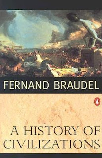 Fernand Braudel - A History of Civilizations