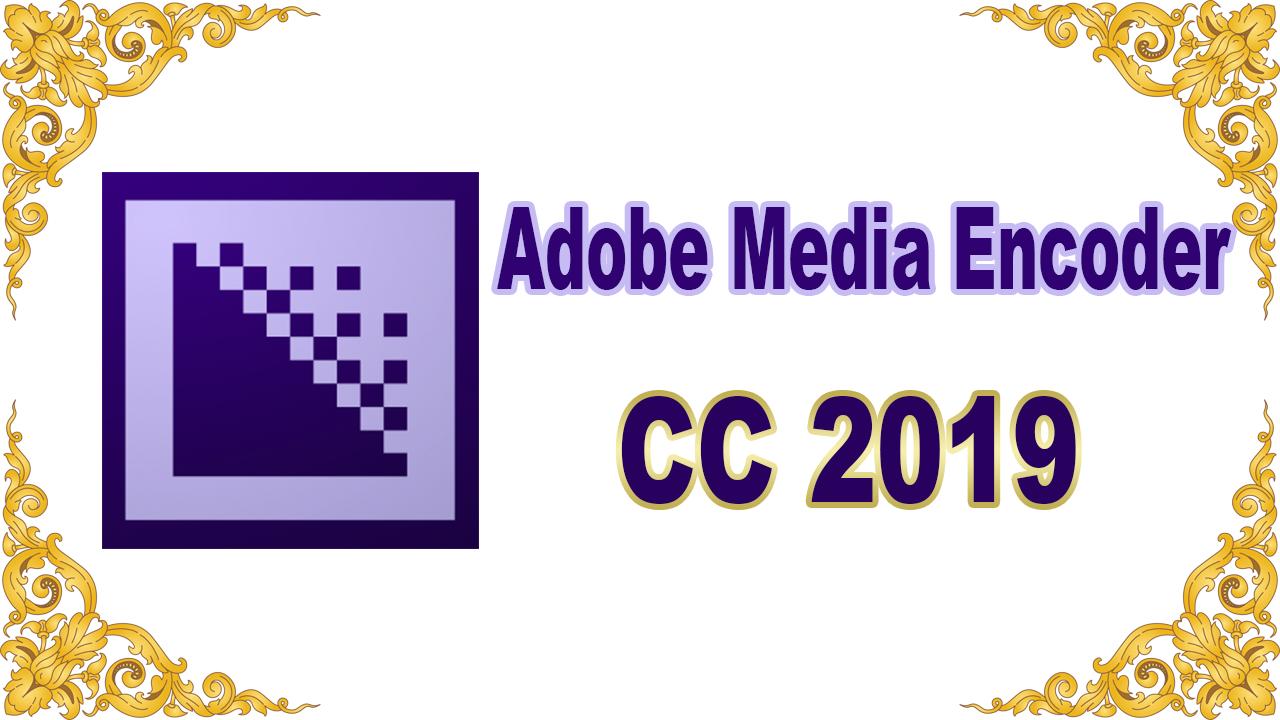 media encoder 2019 crack mac