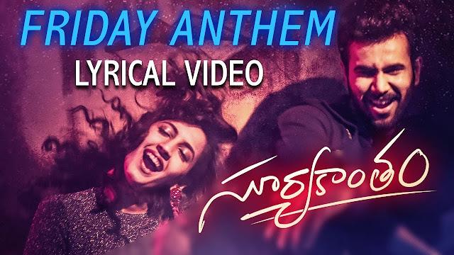 Friday Anthem Telugu Song Lyrics - Suryakantam (2019)