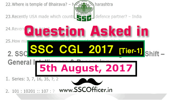 Question Asked in SSC CGL 2017 Tier-1 on 5th August- [PDF] - SSC Officer