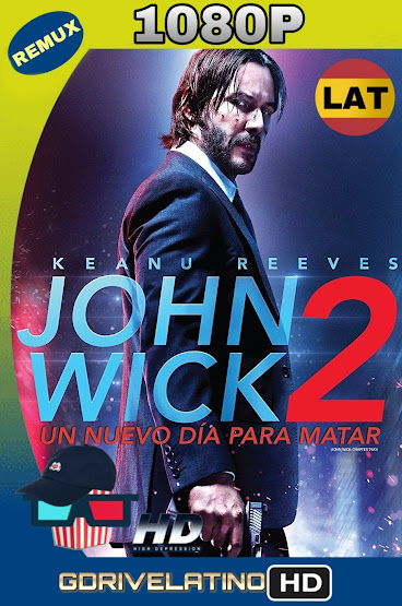John Wick 2 (2017) BDRemux 1080p Latino-Ingles MKV