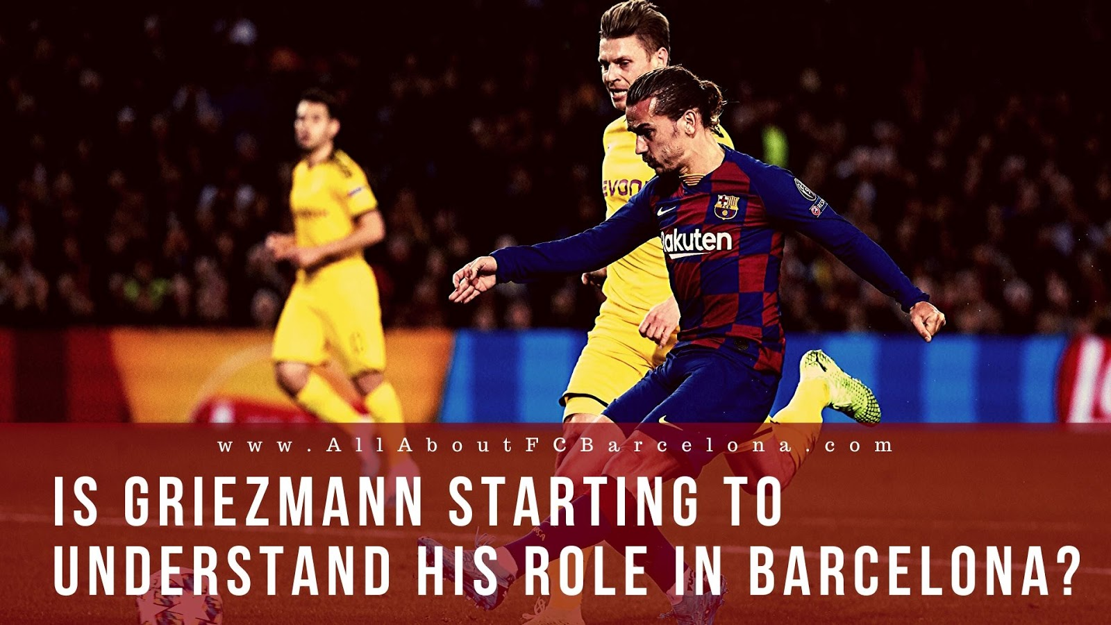 Is Antoine Griezmann for the first time, Starting to Understand his Role in Barcelona?