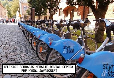 Aplikasi Berbasis Website Rental Sepeda Dengan PHP MySQL dan Javascript jSON jQuery AJaX