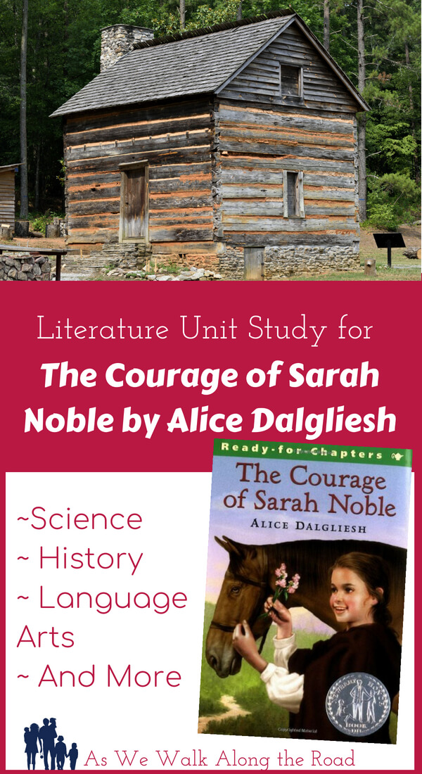 Literature unit study for The Courage of Sarah Noble