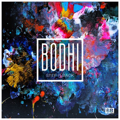 Bodhi - Step It Back EP