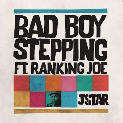 Jstar Unveils New Single 'Bad Boy Stepping'