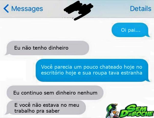 PEDINDO DINHEIRO PRO PAI