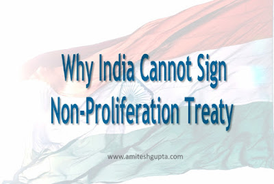 why india cannot sign non-proliferation treaty