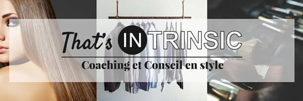 Coaching mode That's Intrinsic - Blog beauté Les Mousquetettes
