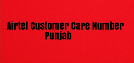 Airtel Customer Care Number Punjab