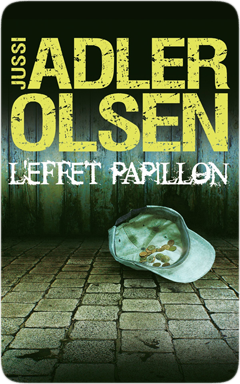 L'effet papillon de Jussi Adler-Olsen