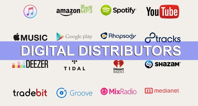 CHOOSING DIGITAL DISTRIBUTORS FOR MUSIC