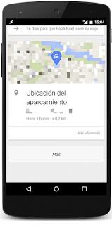 Google te recuerda dónde has aparcado