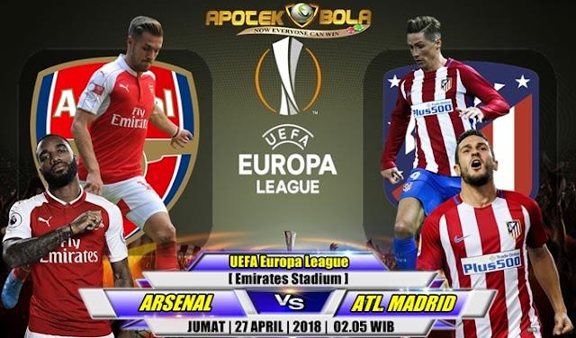 Prediksi Arsenal vs Atletico Madrid 27 April 2018