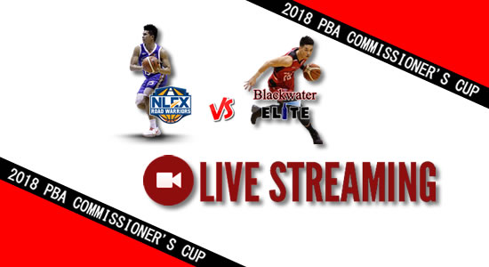 Livestream List: NLEX vs Blackwater May 30, 2018 PBA Commissioner's Cup