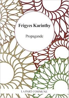 Propagande – Frigyes Karinthy