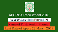 Andhra Pradesh Capital Region Development Authority Recruitment 2018– Senior Planner