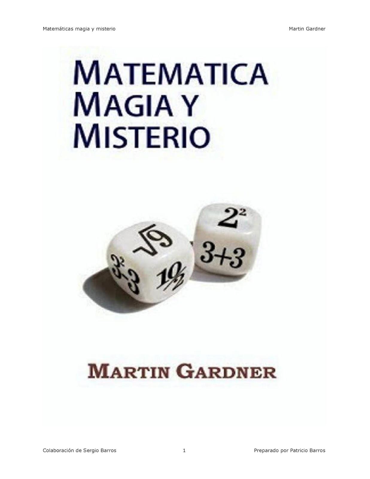 Matemática magia y misterio – Martin Gardner
