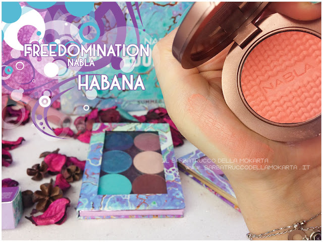 habana blossom swatches blush nabla cosmetics  recensione freedomination collection summer