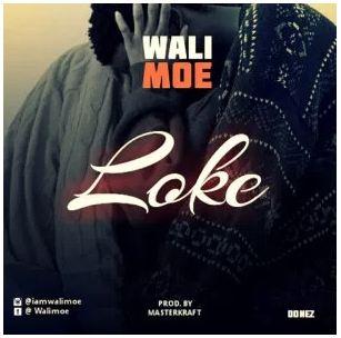 WALIMOE – LOKE (PROD BY MASTERKRAFT) [Mp3 Music Download]