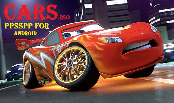 Download Cars iSO PSP Android PPSSPP Emulator