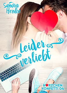 https://www.amazon.de/Leider-verliebt-Herzchenkonfetti-Sandra-Henke-ebook/dp/B079SN1CFG/ref=sr_1_1?s=books&ie=UTF8&qid=1534677665&sr=1-1&keywords=leider+verliebt