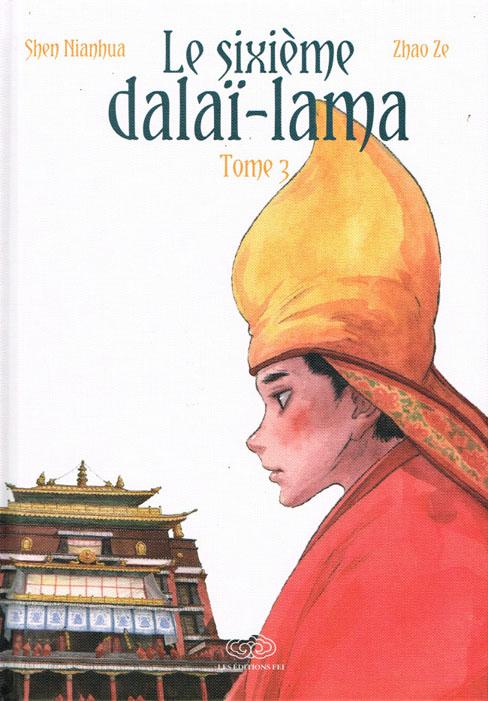 Le sixième Dalaï-Lama - tome 3