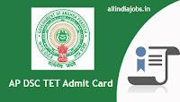 AP DSC TET Admit Card