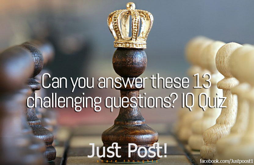 Can you answer these 13 challenging questions? IQ Quiz