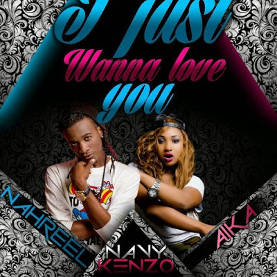 Audio | navy kenzo i just wanna love you | mp3 download.