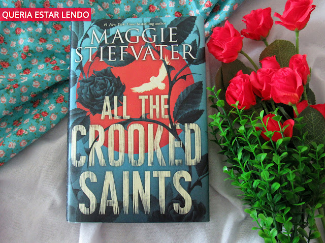 Resenha: All the Crooked Saints (Todos os santos malditos)