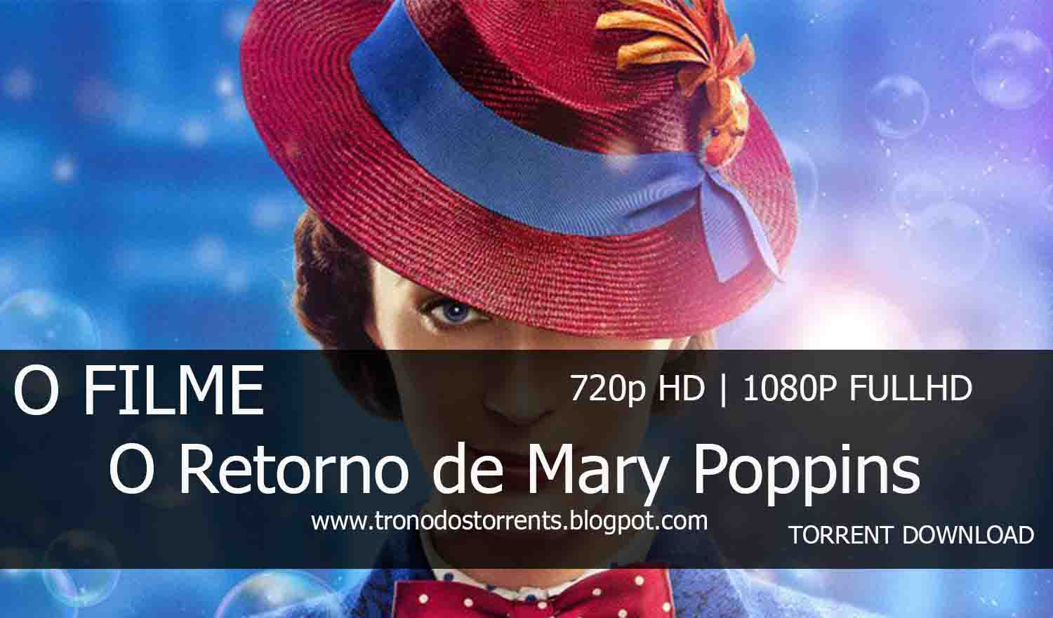 [ Torrent Filme ]  Download - O Retorno de Mary Poppins– 720p | 1080p Dual Áudio 5.1