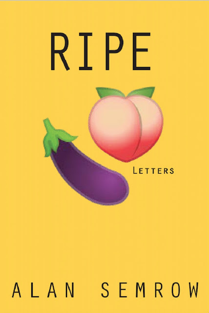 Poignant and Poetic #BookReview Ripe: Letters by Alan Semrow #Memoir #LGBTQ