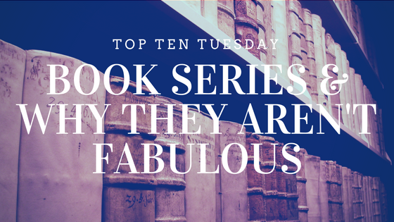 Book Series are not always the best option... Top Ten Tuesday list on Reading List