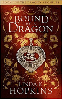 Bound by a Dragon - a medieval fantasy romance by Linda K. Hopkins