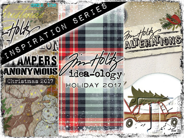 Hi Folksits The Most Wonderful Time Of Year And Ho Hothe Tim Holtz Holiday Inspiration Series Has Begun