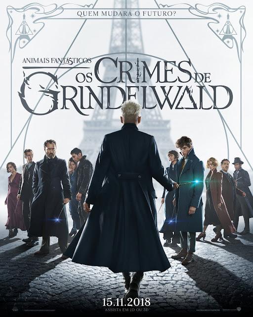 Pôster nacional de 'Os Crimes de Grindelwald' é divulgado | Ordem da Fênix Brasileira