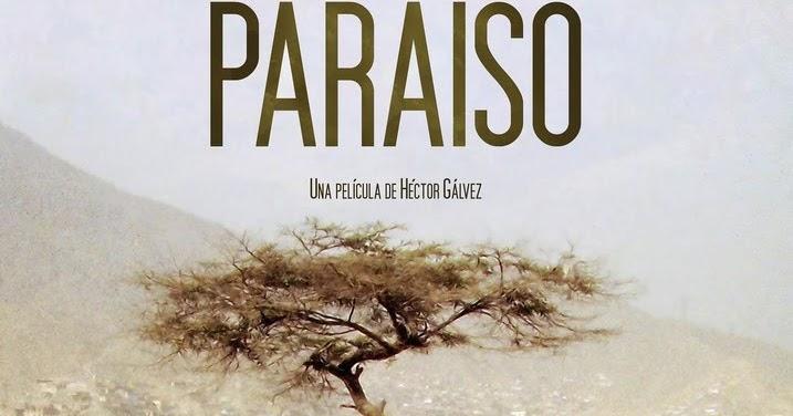 El fantasma liminal: Paraíso (2009), de Héctor Gálvez