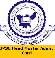 JPSC Head Master Admit Card
