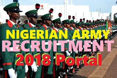 Nigerian Army Recruitment 2018/2019 | See Form Here And Apply