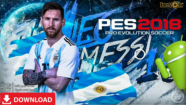 Download PES 2018 Android Mobile Patch