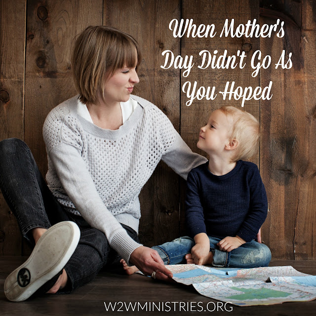 When Mother's Day Didn't Go As You Hoped #mothersday #motherhood #mom #family #disappointment