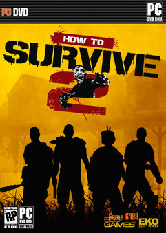 How to Survive 2 PC Full [Español] [MEGA]