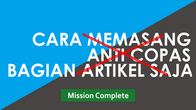 Cara Copy/Paste Artikel pada Website Anti-Copas Terbaru 2017