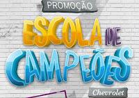 Promoção Escola de Campeões Chevrolet GM escoladecampeoeschevrolet.com.br