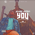 MUSIC: Gthree Mayami – You |Prod. By Donkayyz